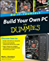 Build Your Own PC Do-It-Yourself For Dummies