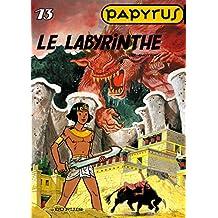 Papyrus 13 Labyrinthe