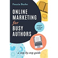 Online Marketing for Busy Authors: Australian and New Zealand Edition