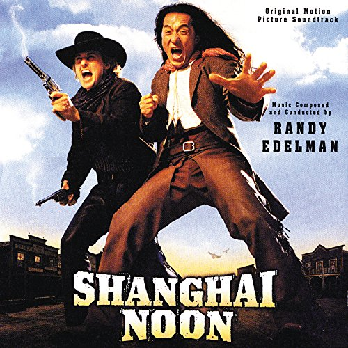Shanghai Noon (Original Motion...