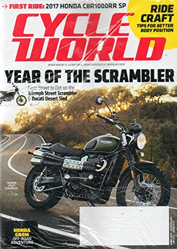 Cycle World Magazine 2017 BRAND NEW UNOPENED MAGAZINE WITH BONUS MOTO AMERICA MAG IN PLASTIC WRAPPER First Ride: 2017 Honda CBR1000RR SP; RIDE CRAFT TIPS FOR BETTER BODY POSITION (Hot Bodies Honda)
