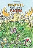 Harvel Goes to the Farm, John Pate, 1439242747