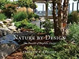 the nature of design - Nature by Design: The Practice of Biophilic Design
