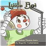 Little Bot and the Story Box | Jonathan Thomas Jones