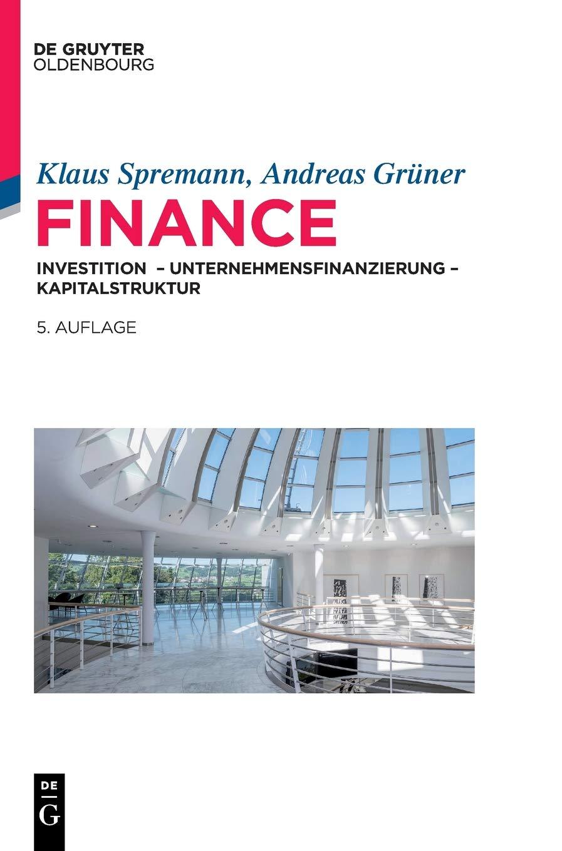 Finance  Investition – Unternehmensfinanzierung – Kapitalstruktur  IMF  International Management And Finance