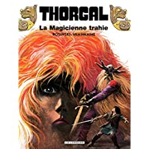 Thorgal - tome 01 – La magicienne trahie (French Edition)