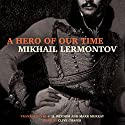 A Hero of Our Time Audiobook by Mikhail Lermontov Narrated by Clive Chafer