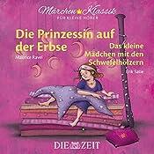 Die Prinzessin auf der Erbse / Das Mädchen mit den Schwefelhölzern (ZEIT-Edition
