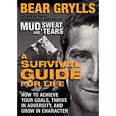 A-Survival-Guide-for-Life-How-to-Achieve-Your-Goals-Thrive-in-Adversity-and-Grow-in-Character