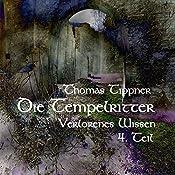 Die Tempelritter: Verlorenes Wissen 1.4   Thomas Tippner