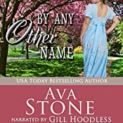 By Any Other Name: Regency Seasons Novellas, Book 2 | Ava Stone