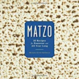Buy Matzo: 35 Recipes for Passover and All Year Long