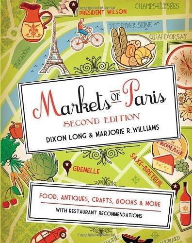 By Dixon Long - Markets of Paris: Second Edition (2nd Edition) (5/27/12) pdf
