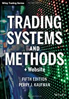 Trading Systems and Methods, + Website, 5th Edition Front Cover