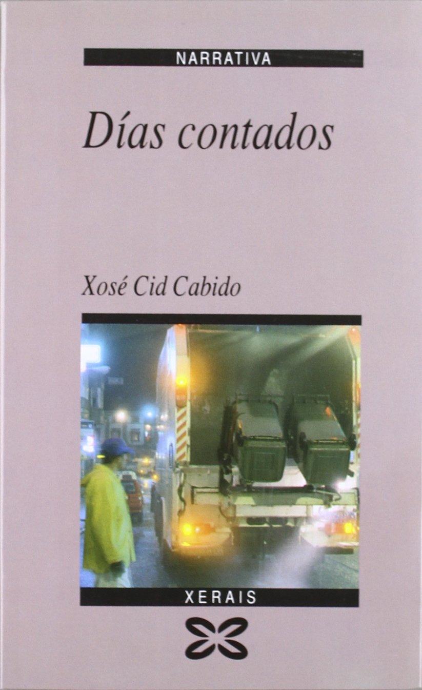 Días contados (Edición Literaria - Narrativa): Amazon.es: Cid Cabido: Libros