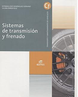 Sistemas de transmisión y frenado (Ciclos Formativos)