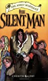 The Silent Man: The Abbey Mysteries 2: Vol 2