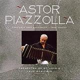 Classical Music : Astor Piazzolla: Concierto para Bandoneon / Tres Tangos