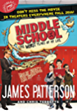 Middle School, The Worst Years of My Life (Middle School series Book 1)