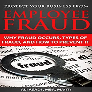 Protect Your Business from Employee Fraud Audiobook
