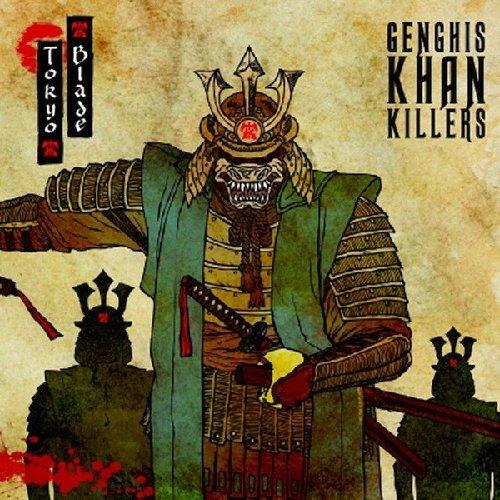Tokyo Blade: Genghis Khan Killers (Doppel-CD) (Audio CD)