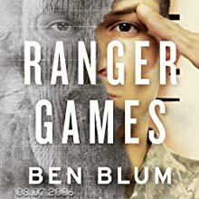 Ranger Games: A Story of Soldiers, Family and an Inexplicable Crime Audiobook by Ben Blum Narrated by Johnathan McClain