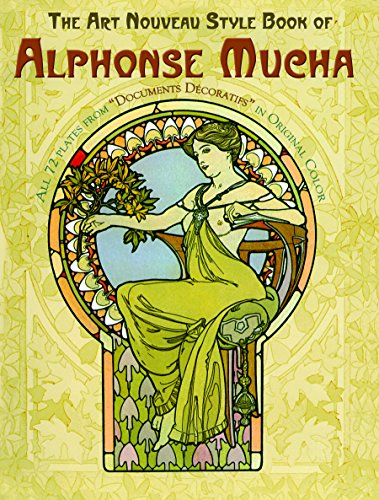Motifs Art Nouveau (The Art Nouveau Style Book of Alphonse Mucha (Dover Fine Art, History of Art))