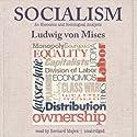 Socialism: An Economic and Sociological Analysis Hörbuch von Ludwig von Mises Gesprochen von: Bernard Mayes