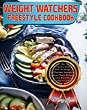 Weight Watchers Freestyle Cookbook
