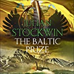 The Baltic Prize: Thomas Kydd, Book 19 | Julian Stockwin