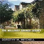 The Willerby Grange Secret | Dorothy M. Mitchell
