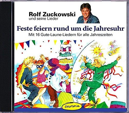 feste-feiern-rund-um-die-jahresuhr-cd-mit-16-gute-laune-lieder-fr-alle-jahreszeiten-rolf-zuchowski-und-seine-lieder