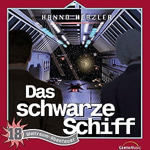 Das schwarze Schiff (Weltraum-Abenteuer 18) Hörspiel