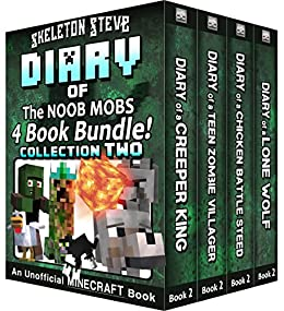 Diary Book Minecraft Series - Skeleton Steve & the Noob Mobs Collection 2: Unofficial Minecraft Books for Kids, Teens, & Nerds - Adventure Fan Fiction ...
