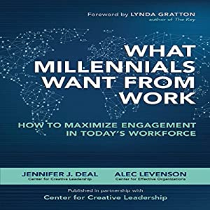 What Millennials Want from Work Audiobook