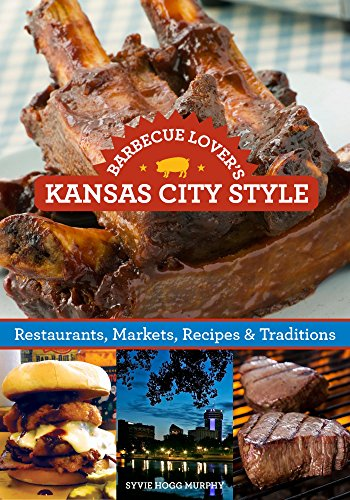 __BEST__ Barbecue Lover's Kansas City Style: Restaurants, Markets, Recipes & Traditions. Vault monster return Europeo Grupo znalezli griego mismo
