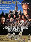 L'odyssée des bâtisseurs de cathédrales : Le roman vrai des Piliers de la terre de Ken Follett