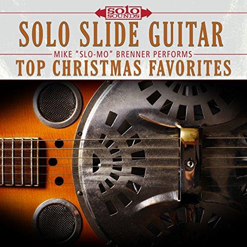 (Solo Slide Guitar: Mike