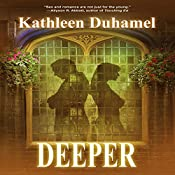 Deeper: Deep Blue Trilogy, Book 2 | Kathleen Duhamel