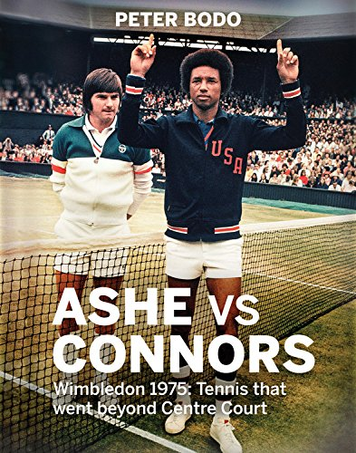 Search : Ashe vs Connors: Wimbledon 1975 - Tennis that went beyond centre court