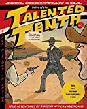 Bass Reeves: Tales of the Talented Tenth, Volume I