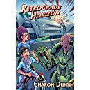 Retrograde Horizon: The Adventures of Sonny Knight, Book Two