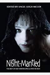Night-Mantled (Best of Wily Writers 1) Kindle Edition