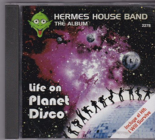 Hermes House Band - Life Planet Disco Hermes House Band The Album - Zortam Music