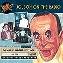 Jolson on the Radio Radio/TV Program by NBC Radio Narrated by Al Jolson
