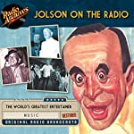 Jolson on the Radio |  NBC Radio