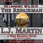 The Repairman: Repairman, Book 1 | L. J. Martin