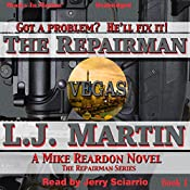 The Repairman: Repairman, Book 1 | L. J. Martin