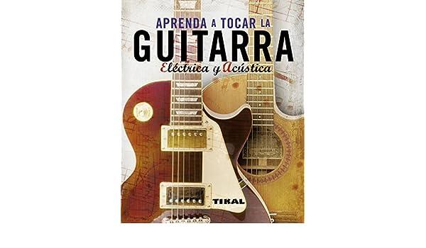 Aprenda a tocar la guitarra: Varios artistas: 9788499280066: Amazon ...