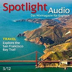 Spotlight Audio - San Francisico Bay. 3/2012